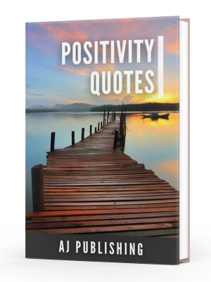 Positivity Quotes
